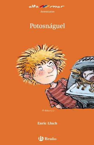 9788421653746: Potosnaguel (Altamar) (Spanish Edition)