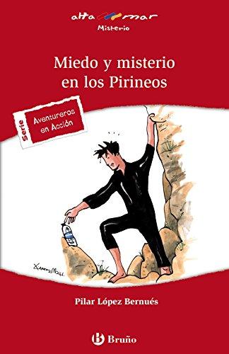 9788421654170: Miedo y misterio en los Pirineos (Castellano - A Partir De 12 Años - Altamar)