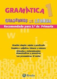 9788421654439: Gramatica 1, educacion primaria (Cuadernos De Lengua Primaria)
