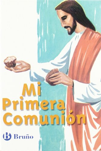 Mi primera comunion / My First Holy: Unknown