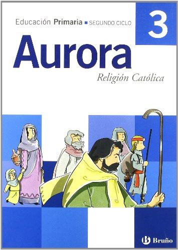 9788421656273: Religión católica Aurora 3º Primaria