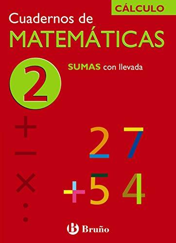 9788421656693: Sumas con llevada/ Addition (Cuadernos De Matematicas) (Spanish Edition)