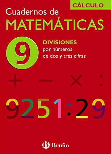 9788421656761: 9 Divisiones por números de dos y tres cifras (Castellano - Material Complementario - Cuadernos De Matemáticas) - 9788421656761