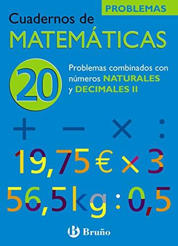 9788421656877: 2: Problemas combinados con numeros naturales y decimales/ Problems Combined with Natural Numbers and Decimals (Cuadernos De Matematicas) (Spanish Edition)
