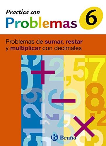 9788421656952: Practica problemas de sumar, restar y multiplicar decimales/ Practice Problems To Add, Subtract and Multiply Decimals: Problemas De Sumar, Restar Y Multiplicar Con Decimales (Spanish Edition)