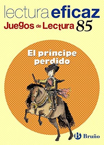 9788421657096: El príncipe perdido Juego Lectura (Castellano - Material Complementario - Juegos De Lectura) - 9788421657096