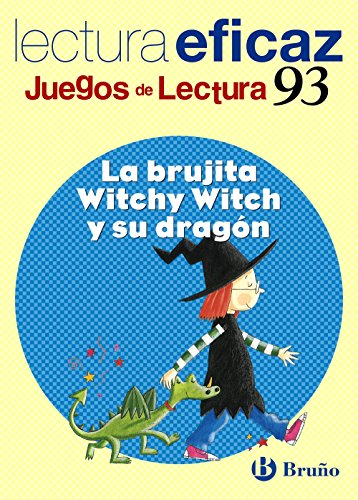 9788421657539: La brujita Witchy Witch y su dragón / The Little Witch and her Dragon: Lectura eficaz / Effective Reading (Juegos De Lectura / Reading Games) (Spanish Edition)