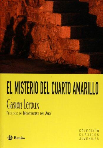 9788421658963: El misterio del cuarto amarillo (Castellano - A Partir De 12 Años - Clásicos Juveniles)