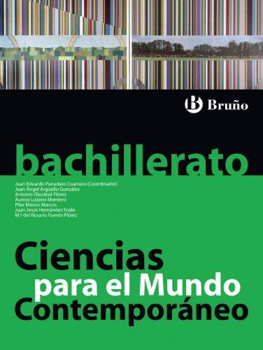 Ciencias para el Mundo Contemporáneo Bachillerato: Panadero Cuartero, Juan