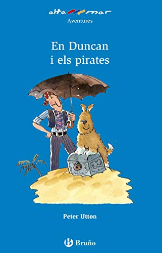9788421659939: En Duncan i els pirates / Duncan and the Pirates (Altamar) (Catalan Edition)