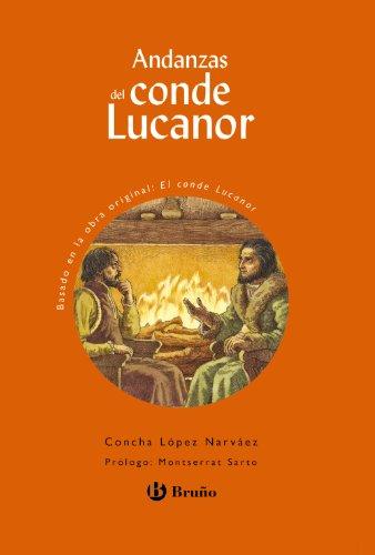 9788421659953: Andanzas del Conde Lucanor (Castellano - A Partir De 10 Años - Andanzas)