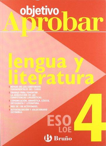 Objetivo Aprobar lengua y literatura 4º ESO