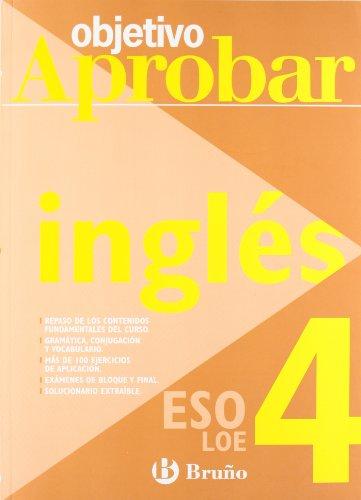 9788421660072: Objetivo aprobar inglés / Objective approve English: ESO LOE 4 (Spanish Edition)