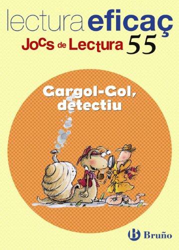 Cargol-Gol, detectiu / Detective Cargol-Gol: Lectura eficac: Clara Ventura Manen,