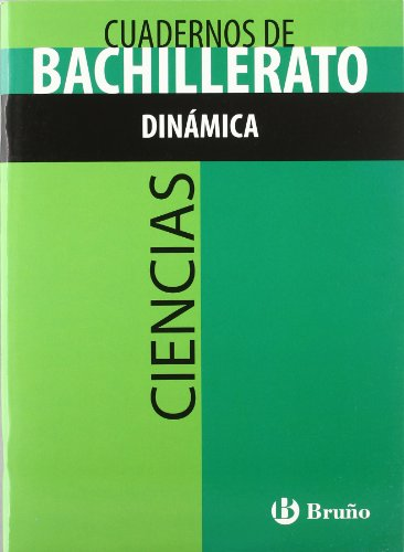 Cuaderno Ciencias Bachillerato Dinámica (Castellano - Material Complementario - Cuadernos ...