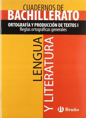 9788421660751: Cuaderno Lengua y Literatura Bachillerato Ortografía y producción de textos I. Reglas ortográficas generales (Castellano - Material Complementario - Temáticos De Bachillerato) - 9788421660751