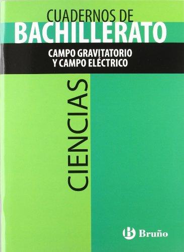 9788421660836: Cuaderno Ciencias Bachillerato Campo gravitatorio y campo eléctrico (Castellano - Material Complementario - Cuadernos Temáticos De Bachillerato) - 9788421660836