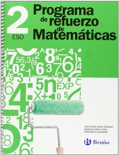 9788421662205: 2: Programa de Refuerzo de Matematicas ESO/ Strengthening Mathematics Program (Refuerzo Matematicas Eso) (Spanish Edition)