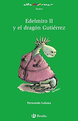 9788421662441: Edelmiro II y el dragon Gutierrez (Altamar) (Spanish Edition)