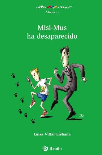 9788421662489: Misi-Mus ha desaparecido (Castellano - A Partir De 10 Años - Altamar)