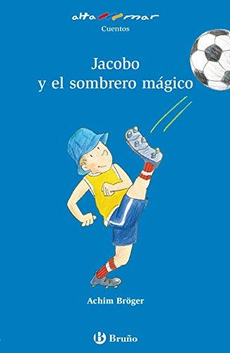 9788421662854: Jacobo y el sombrero mágico (Castellano - A PARTIR DE 6 AÑOS - ALTAMAR)