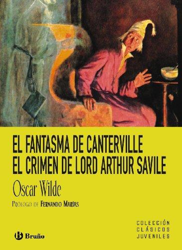 9788421662953: El fantasma de Canterville. El crimen de lord Arthur Savile (Castellano - A Partir De 12 Años - Clásicos Juveniles)