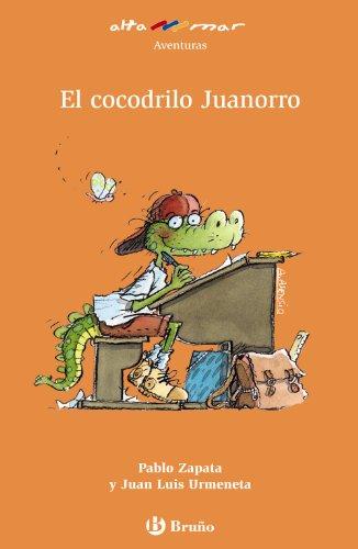 9788421663080: El cocodrilo Juanorro (Altamar) (Spanish Edition)