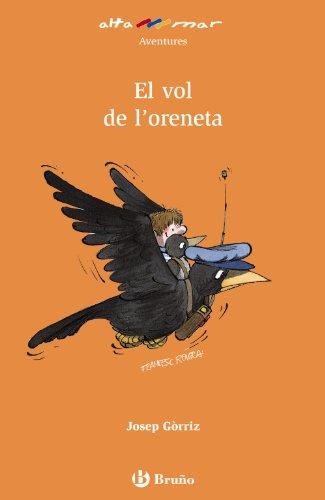 9788421663103: El vol de l´oreneta (català). Segundo Ciclo Educación Primaria. Catalunya, Illes Balears, Madrid