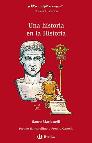 9788421663127: Una historia en la Historia (Castellano - A Partir De 12 Años - Altamar)