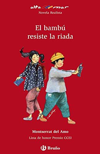 9788421663271: El bambu resiste a la riada (Altamar) (Spanish Edition)