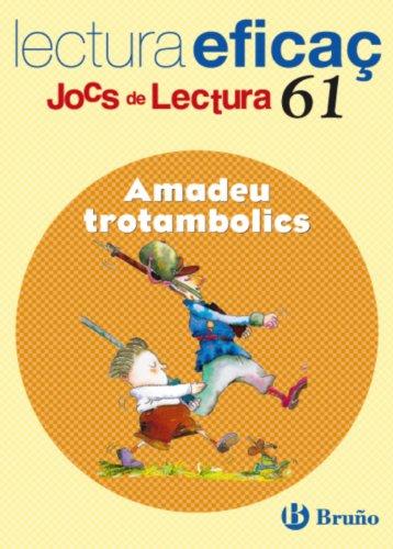 9788421663448: Amadeu trotambolics: Lectura Eficac (Joc De Lectura / Juegos De Lectura/ Reading Games) (Catalan Edition)