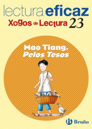 9788421663653: Mao Tiang, Pelos Tesos: Xogo De Lectura (Juegos De Lectura) (Spanish Edition)