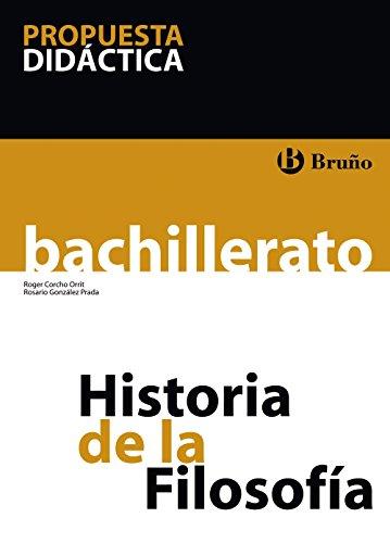 9788421664575: Historia de la Filosofía Bachillerato Propuesta didáctica