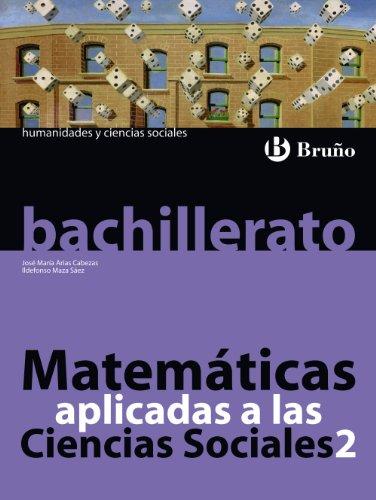 9788421664643: Matemáticas aplicadas a las Ciencias Sociales 2 Bachillerato - 9788421664643