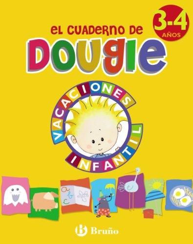 9788421664919: El cuaderno de Dougie (3 - 4 años) (Castellano - Material Complementario - Vacaciones Educación Infantil) - 9788421664919