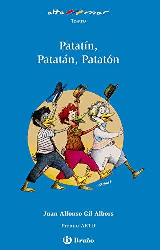 9788421665213: Patatín, Patatán, Patatón (Castellano - A Partir De 6 Años - Altamar)