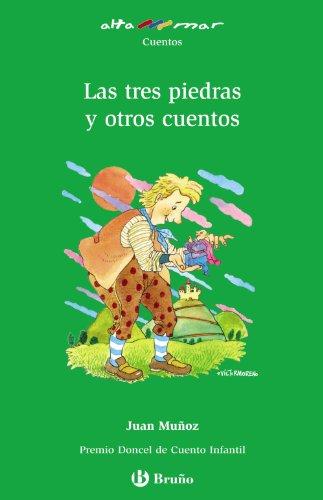 9788421665237: Las tres piedras y otros cuentos (Castellano - A Partir De 10 Años - Altamar)