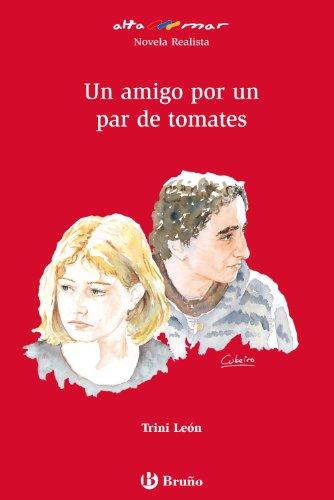 9788421665503: Un amigo por un par de tomates (Castellano - Bruño - Altamar)