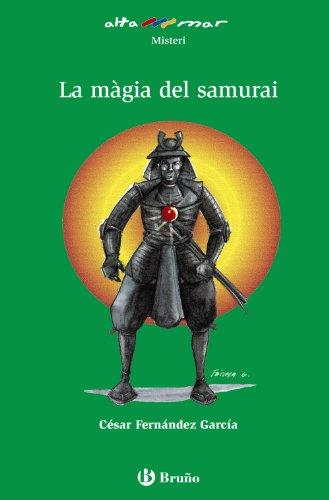9788421665763: La màgia del samurai (Catalá - A Partir De 10 Anys - Altamar)