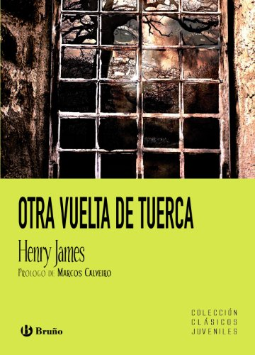 9788421665787: Otra vuelta de tuerca (Castellano - Bruño - Clásicos Juveniles)