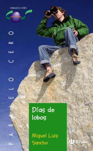 9788421665817: Dias de lobos / Days of Wolves (Paralelo Cero / Zero Parallel) (Spanish Edition)