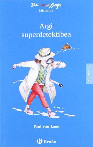 9788421665985: Argi Superdetektibea (Ziaboga) (Basque Edition)
