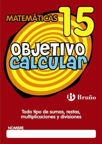 15: Objetivo calcular / Objective Calculate: Todo: Maria Luisa Hernandez