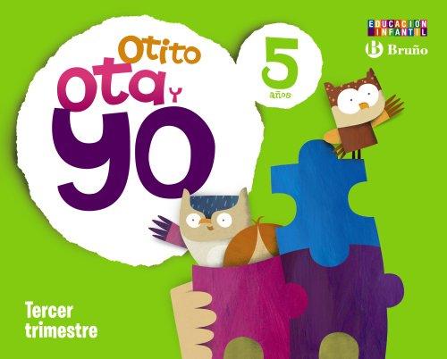 9788421666784: Otito, Ota y yo 5 años Tercer trimestre - 9788421666784