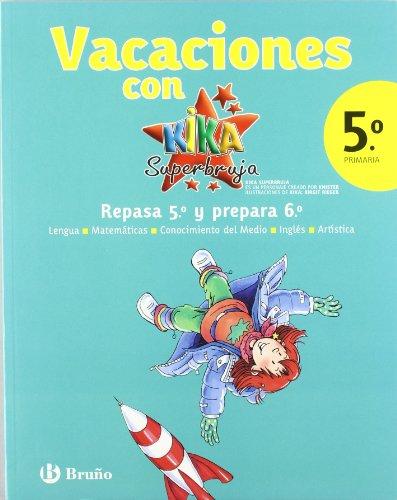 9788421667767: Vacaciones con Kika Superbruja / Holidays with Kika Super Witch (Spanish Edition)