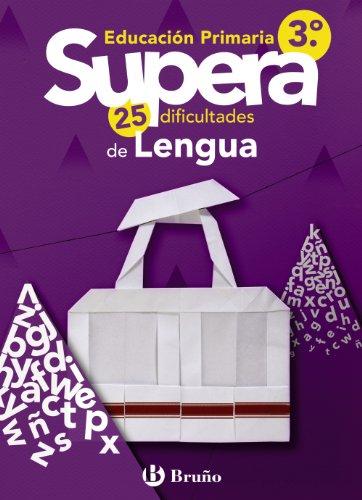 9788421667842: Supera las 25 dificultades de Lengua / Exceeds 25 Language Difficulties: Educación primaria / Elementary Education (Spanish Edition)