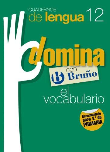9788421669150: Cuadernos Domina Lengua 12 Vocabulario 4 (Castellano - Material Complementario - Cuadernos De Lengua Primaria) - 9788421669150