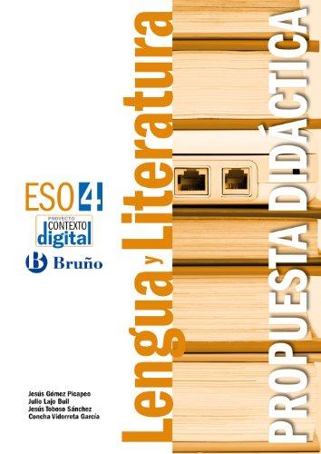 9788421671306: ContextoDigital Lengua y Literatura 4 ESO Propuesta didáctica