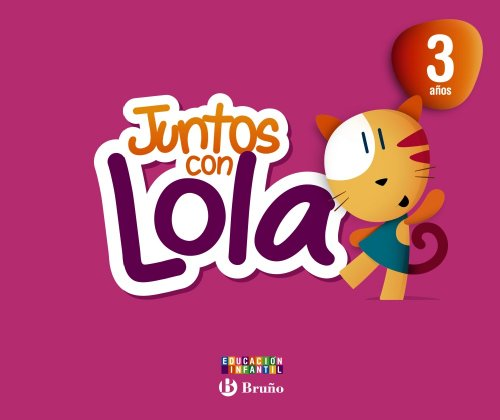 9788421675335: Juntos con Lola 3 años