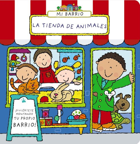 9788421677612: La tienda de animales / Pet Shop (Mi Barrio / Happy Street) (Spanish Edition)